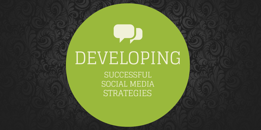 developing-successful-social-media-strategies