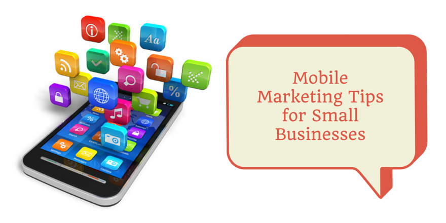 mobile-marketing-tips-for-small-businesses