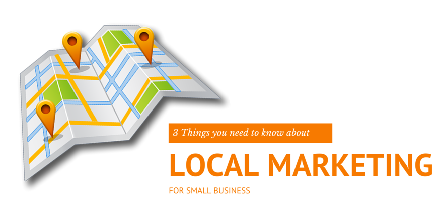 3-things-to-know-about-local-marketing-for-small-business