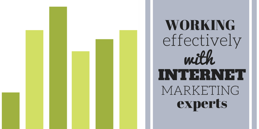 working-effectively-with-internet-marketing-experts