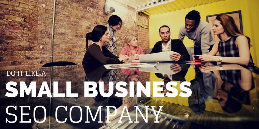 do-it-like-a-small-business-seo-company