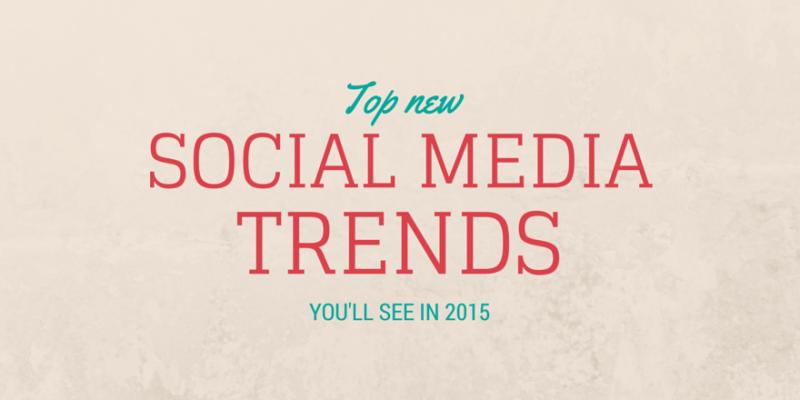 social-media-trends-in-2015